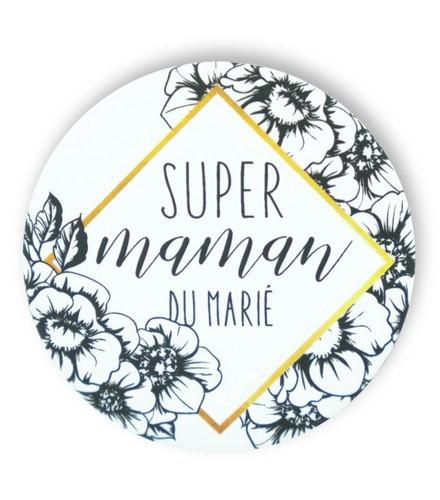 Badge tendance fleurie super maman du marié