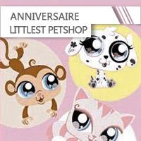 Anniversaire Littlest Pet Shop